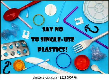 Say no to single use plastics posted with various items of plastic waste against a blue background.