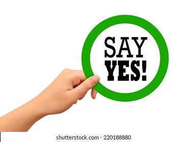 Say yes sign