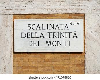 Scalinata della trinita dei monti - Stairs of Trinity of the Mountains sign in Rome Italy