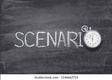 scenario word written on chalkboard with vintage stopwatch used instead of O