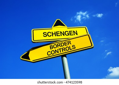 Schengen or Border Controls - Traffic sign with two options - free movement of EU citizens in area of European union vs closing borders and re-established border-crossing and border guards