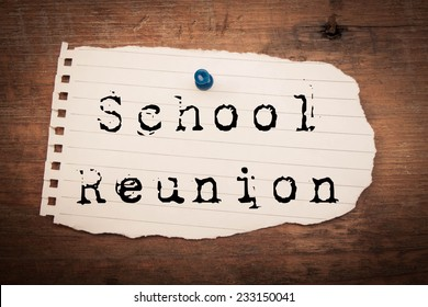 School reunion  text on wood background