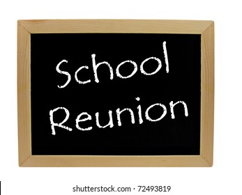 School reunion written on a chalkboard / blackboard