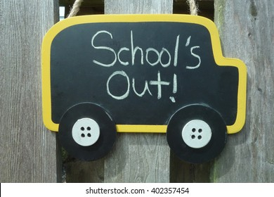 School's Out, last day of school sign in shape of school bus