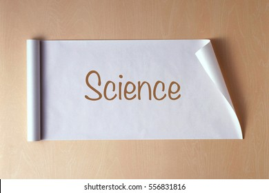 SCIENCE word on a paper. business and study concept.