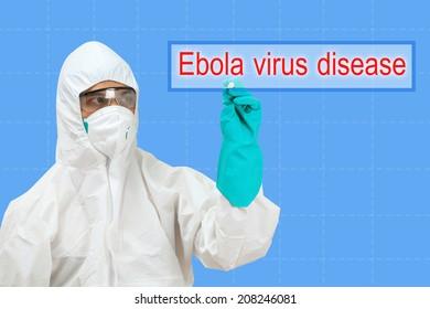 scientist in safety suit drawing word ebola virus disease