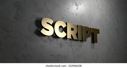 Script - Gold sign mounted on glossy marble wall  - 3D rendered royalty free stock illustration. This image can be used for an online website banner ad or a print postcard.