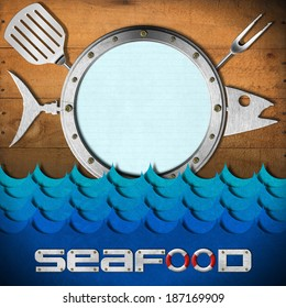 Seafood Menu with Metal Porthole / Restaurant seafood menu with metal porthole, kitchen utensils on wooden wall and stylized waves