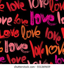 Seamless pattern with brush strokes and scribbles, words LOVE in grunge style. Valentines Day Background. Raster version
