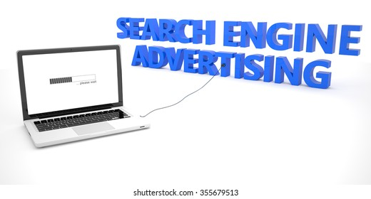 Search Engine Advertising - laptop notebook computer connected to a word on white background. 3d render illustration.