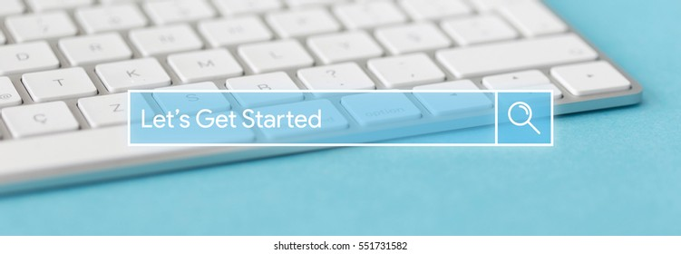 Search Engine Concept: Searching LET'S GET STARTED word on internet