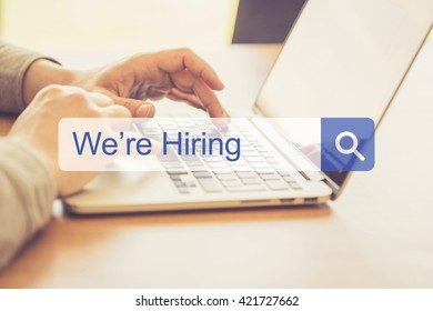 SEARCH WEBSITE INTERNET SEARCHING WE'RE HIRING CONCEPT