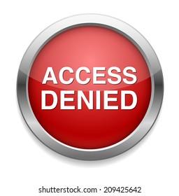 Security concept Access Denied button