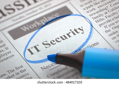 IT Security. Newspaper with the Classified Advertisement of Hiring, Circled with a Blue Highlighter. Blurred Image. Selective focus. Job Seeking Concept. 3D Rendering.
