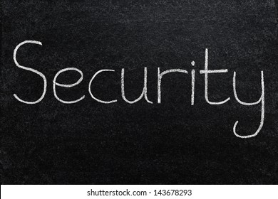 Security, written with white chalk on a blackboard.
