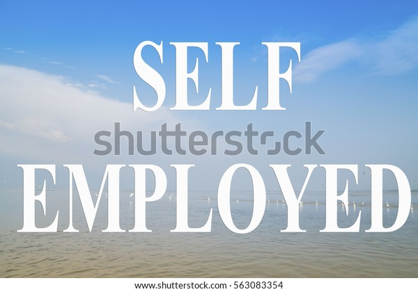 Self Employed word with a blue sky
