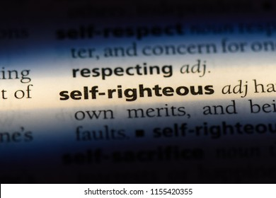 self righteous word in a dictionary. self righteous concept.