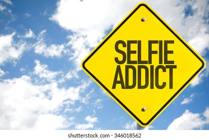 Selfie Addict sign with sky background