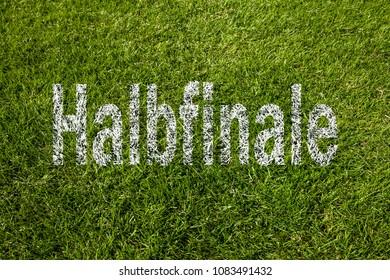 Semi final (in german) written on meadow
