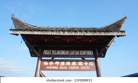 "Semporna, Sabah - Sep 22, 2018 : Sinage or Signboard of Semporna Ocean Tourism Centre, Local called ""Pusat Perlancongan Lautan Semporna""."