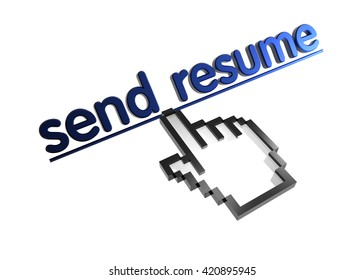 send resume. 3d rendered inscription. Link and finger, pointer. Isolated on white