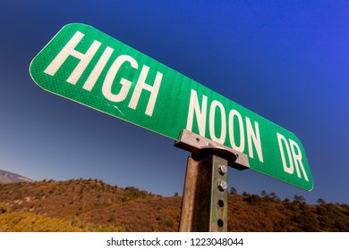 SEPT 28, 2018, the WEST, USA - High Noon Drive Road Sign, the Old West, USA