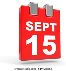 September 15. Calendar on white background. 3D illustration.