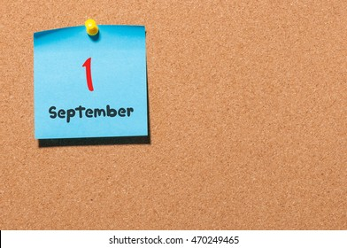 September 1st. Day 1 of month, Back to school concept. Calendar on notice board. Autumn time. Empty space for text