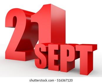 September 21. Text on white background. 3d illustration.