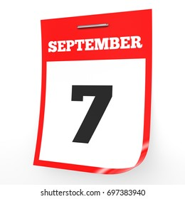 September 7. Calendar on white background. 3D illustration.