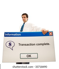 Serious businessman showing transaction complete computer message - wide angle, isolated, focus on panel