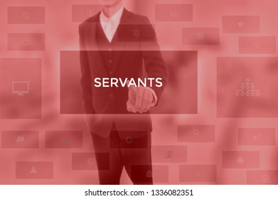 SERVANTS - technology and business concept
