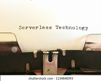 Serverless Technology, title heading typewritten on old vintage manual typewriter machine