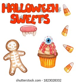 A set of sweets for Halloween. Orange text Halloween sweets with cobwebs, gingerbread with skeleton, candy teeth, caramels and cupcake in yellow mold with beige cream and eye. Watercolor illustration