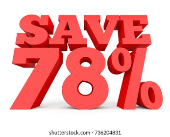 Seventy eight percent off. Discount 78 %. 3D illustration on white background.