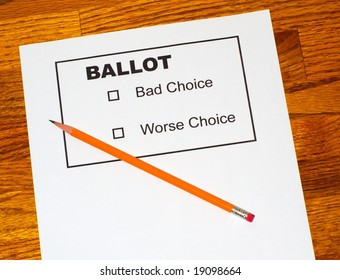 Sharpened pencil on fake ballot showing only bad choices