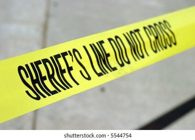 sheriff line do not cross yellow tape