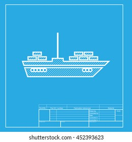Ship sign illustration. White section of icon on blueprint template.