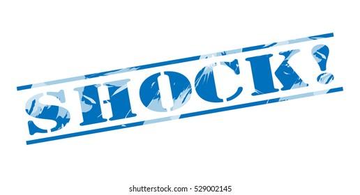 shock! blue stamp on white background