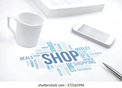 Shop concept word cloud print document, smartphone, book, pen and coffee cup. Blue toned