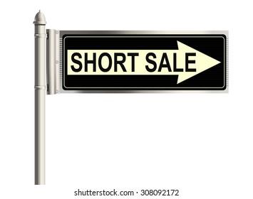 Short sale. Road sign on the white background. Raster illustration.