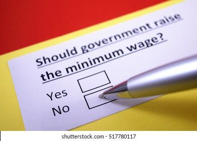 Should government raise the minimum wage? No