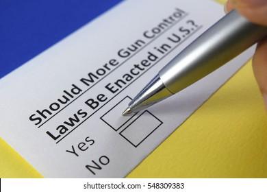 Should more gun control laws be enacted in U.S.? Yes
