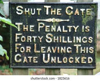 Shut the gate sign