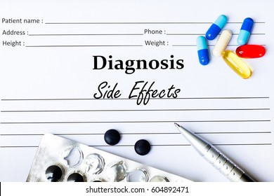 Side Effects - Diagnosis written on a piece of white paper with medication and Pills