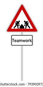 Sign with additional sign with text Teamwork