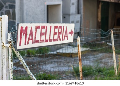 Sign of a Butcher (translation of italian Macelleria) Shop Famous for Beef Steak in the Countryside of Piedmont,Italy