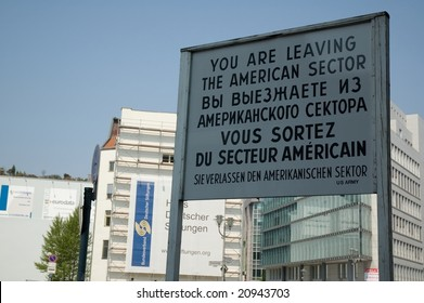 Sign at Checkpoint Charlie that divided east and west Berlin.