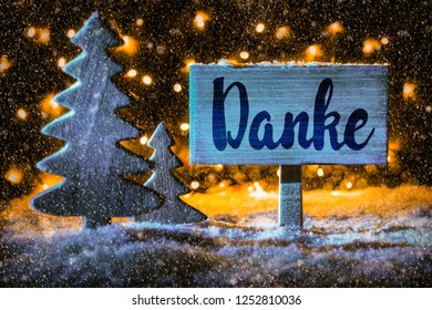 Sign, Christmas Tree, Snow, Calligraphy Danke Mean Means Thank You