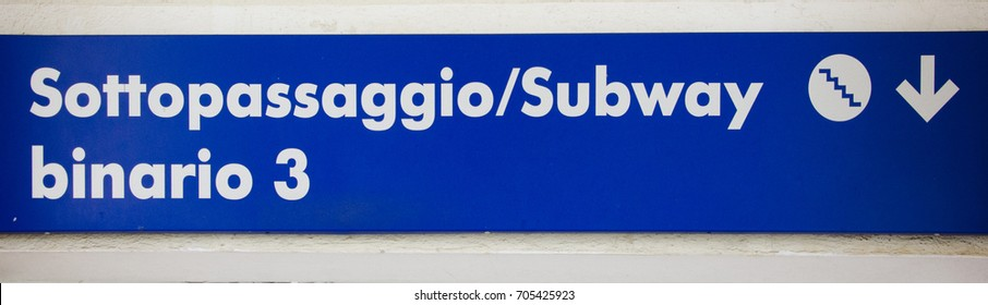 A sign designating a subway to Track #3 uses universal diagrams, as well as Italian and English, making travel for foreign tourists a little easier.